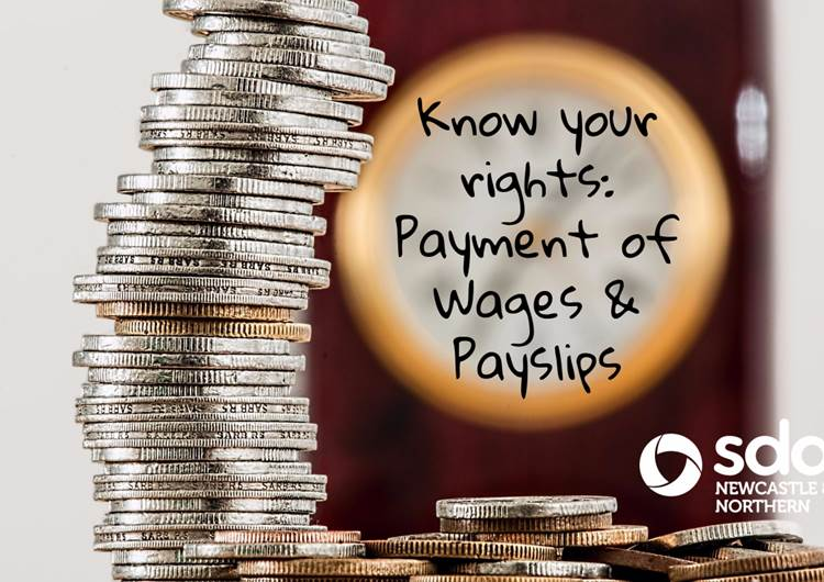 Know Your Rights - Payment of Wages and Payslips